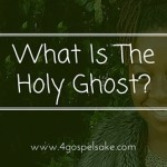 What Is The Holy Ghost?
