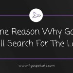 Reasons why God loves us and finds those that are lost
